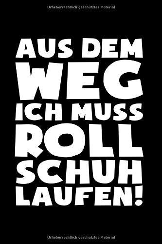 Price comparison product image Muss Rollschuh laufen!: Notizbuch / Notizheft für Rollerskates Roller Derby Disco 80er A5 (6x9in) dotted Punktraster