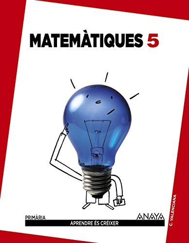 Matemàtiques 5. (Aprendre és créixer) - 9788467833706