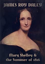 Mary Shelley & the Summer of 1816