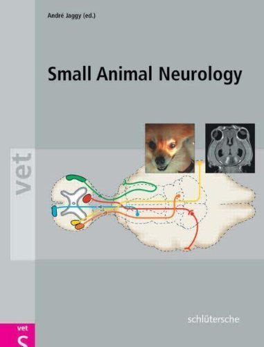 Atlas and Textbook of Small Animal Neurology: An Illustrated Text 1st (first) Edition by Jaggy, Andre, le Couteur, Richard published by Schluetersche (2010)