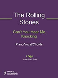 Can't You Hear Me Knocking Sheet Music (Piano/Vocal/Chords)