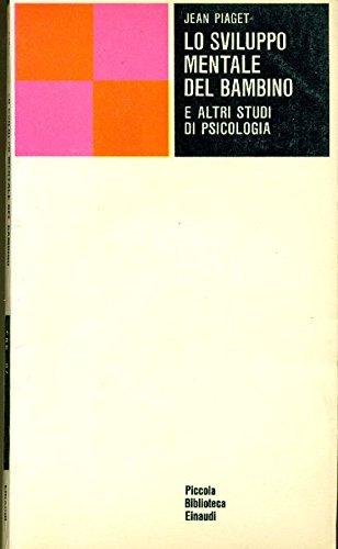 lo-sviluppo-mentale-del-bambino-e-altri-studi-di-psicologia