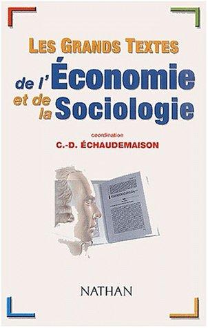 Les grands textes de l'économie et de la sociologie