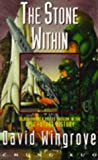 Chung Kuo 4: The Stone Within: The Stone Within Bk. 4
