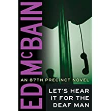 Let's Hear It For The Deaf Man (87th Precinct)