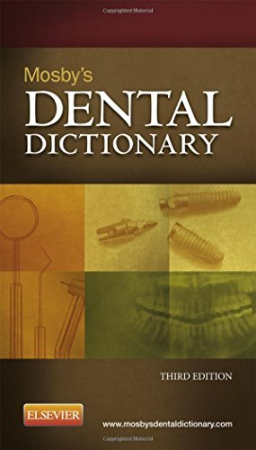 Mosby's Dental Dictionary, 3e by Mosby (2013-08-27)