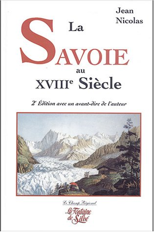 La Savoie au XVIIIe siècle : Noblesse et bourgeoisie