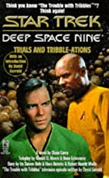 Trials and Tribble-Ations: A Novel (Star Trek Deep Space Nine)