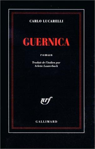 Guernica par Carlo Lucarelli