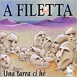 Songtexte von A Filetta - Una tarra ci hè