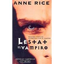 Lestat - El Vampiro / Bolsillo / The Vampire Lestat (Punto de Lectura)