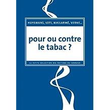 Pour ou contre le tabac ?