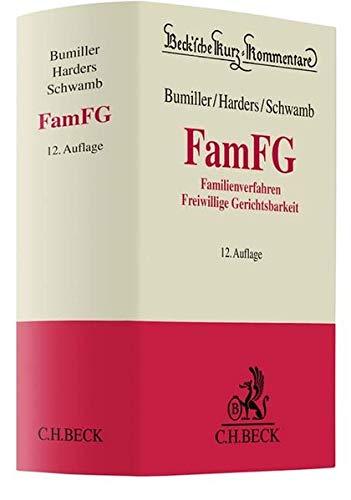FamFG: Gesetz über das Verfahren in Familiensachen und in den Angelegenheiten der freiwilligen Gerichtsbarkeit (Beck'sche Kurz-Kommentare, Band 33)