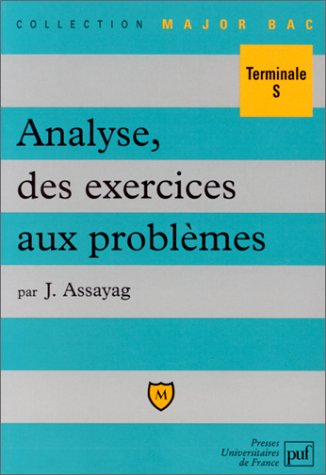 Analyse : Des exercices aux problèmes
