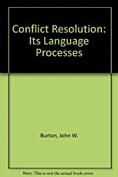 Conflict Resolution: Its Language and Processes: Its Language Processes