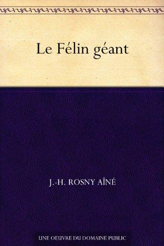 Le Félin géant par J.-H. Rosny Aîné