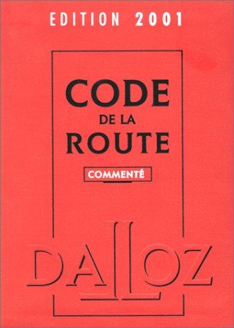 Code de la route, édition 2001