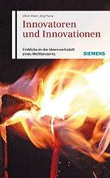 Innovatoren und Innovationen: Einblicke in die Ideenwerkstatt eines Weltkonzerns