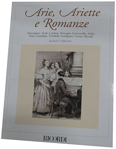 Arie, Ariette E Romanze: Late 19th Century Italian Songs: 2