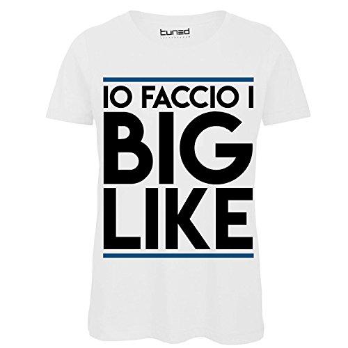 CHEMAGLIETTE! T-Shirt Divertente Donna Maglietta con Stampa Tormentoni Social Faccio Big Like Tuned Bianco