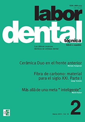 Labor Dental Técnica nº2 2015: nº2 vol. 18 por Varios Autores
