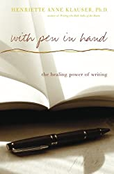With Pen In Hand: The Healing Power Of Writing