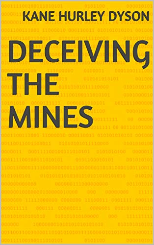 Deceiving The Mines (Finnish Edition)