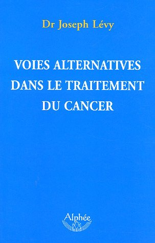 Voies alternatives dans le traitement du cancer