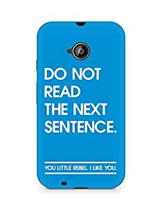 AMEZ do not read the next sentence i like you Back Cover For Motorola Moto E2