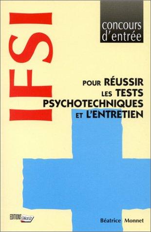 Concours d'entrée I.F.S.I. : Pour réussir les tests psychologiques et l'entretien