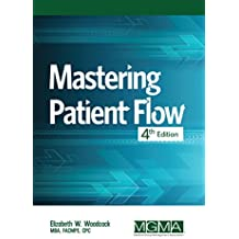 Mastering Patient Flow, Fourth Edition (English Edition)