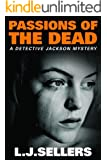 Passions of the Dead (A Detective Jackson Mystery) (English Edition)