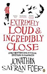 [Extremely Loud and Incredibly Close] (By: Jonathan Safran Foer) [published: April, 2006]