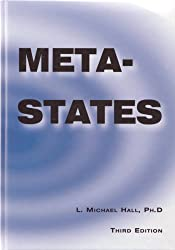 Meta-States: Mastering the Higher States of Your Mind by L. Michael Hall (2000-04-01)