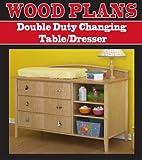 Double Duty Table à langer/Commode menuiserie papier Plan Pw10058par Peachtree...