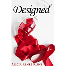 Designed (The Intoxicated Book 3)