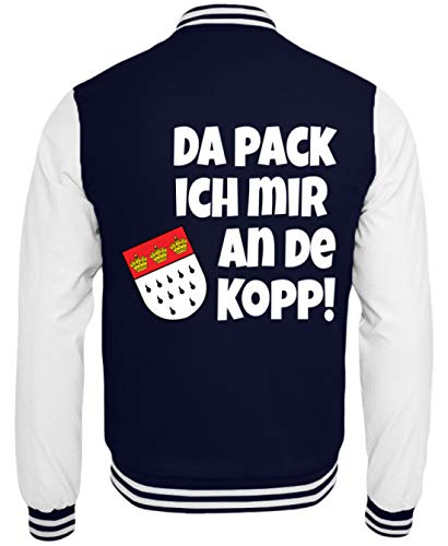 Kostüm Humor College - Köln - Da Pack Ich Mir An De Kopp! Karneval - Geschenk - Überraschung - Colonia - Alaaf - College Sweatjacke -XXL-Dunkelblau-Weiss