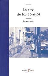 La casa de los conejos (Spanish Edition)