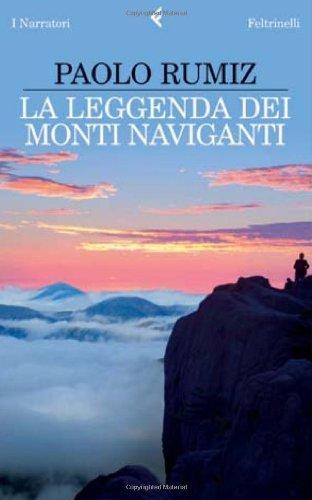 La Leggenda Dei Monti Naviganti (Italian Edition) (I narratori)