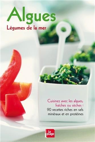 Algues : Légumes de la mer par Carole Dougoud Chavannes