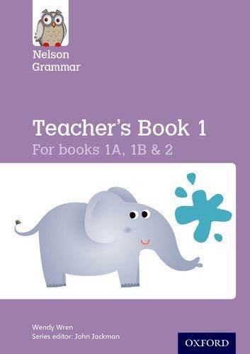 New Nelson Grammar Teacher's Book KS1