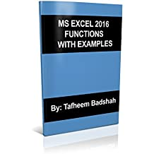 MS Excel 2016 Functions with Examples (English Edition)
