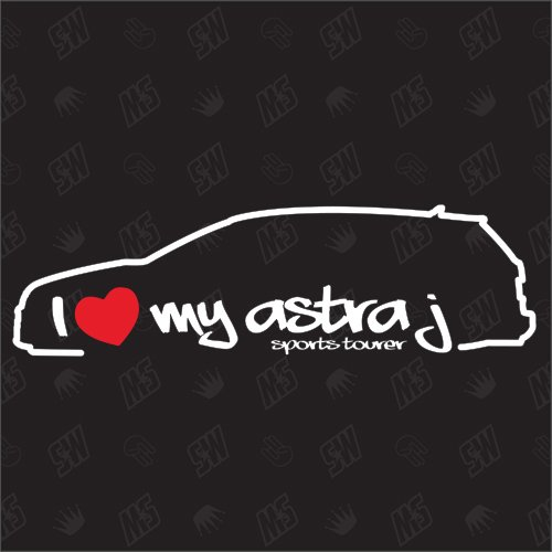 I love my Opel Astra J Sports Tourer - Sticker , Bj 10-12, Kombi (Sport-autoaufkleber)