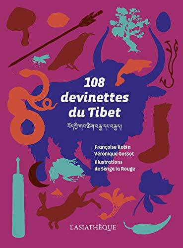 108 devinettes du Tibet par Véronique Gossot