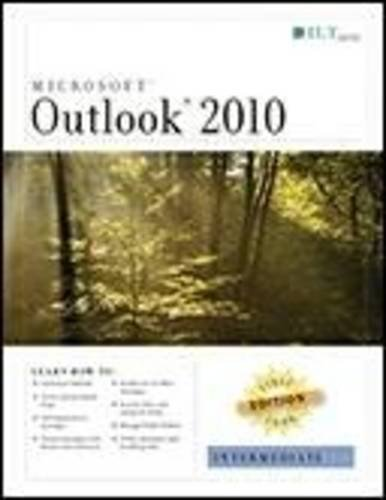 Outlook 2010: Intermediate, First Look Edition, Student Manual (First Look Axzo Press) (2010 Student Office Edition)