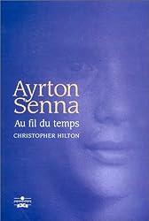 Ayrton Senna, au fil du temps