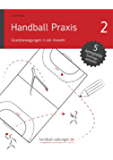 Handball Praxis 2 - Grundbewegungen in der Abwehr (handball-uebungen.de / Praxis)
