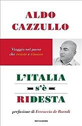 L'Italia s'è ridesta: Viaggio nel paese che resiste e riparte (Frecce)