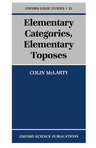 Elementary Categories, Elementary Toposes (Oxford Logic Guides) by McLarty, Colin (1996) Paperback