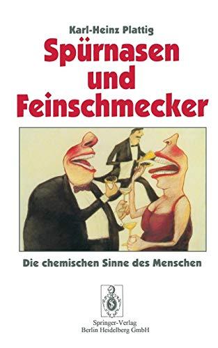 Spürnasen und Feinschmecker: Die Chemischen Sinne Des Menschen (German Edition)
